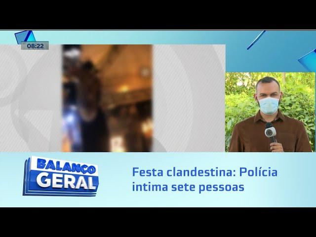 Festa clandestina: Policia intima sete pessoas