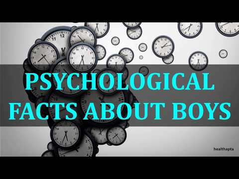 PSYCHOLOGICAL FACTS ABOUT BOYS