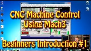 CNC Machine Control Using Mach3 - A Beginners Introduction #1