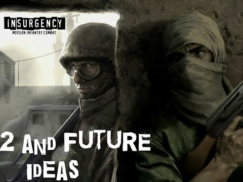 Insurgency:  Future Plans (Part2)