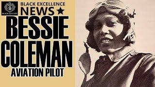 BlackExcellist News:  Bessie Coleman - 1st African American Female Pilot
