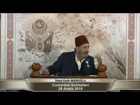 Üstad Kadir Mısıroğlu ile Cumartesi Sohbetleri (29.12.2018)