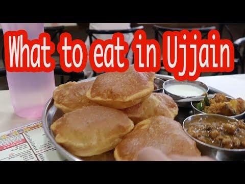 उज्जैन में क्या और कहाँ खाएं | खाने का ठिकाना | What to eat in Ujjain | Indian Thali | Fast Food |