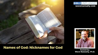 Names of God: Nickฑames for God