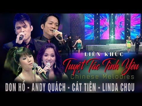 LK Chinese Melodies - Don Hồ, Andy Quách, Cát Tiên, Linda Chou - Vân Sơn 38 - Nhạc Hoa Hay Nhất