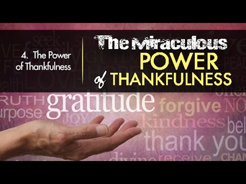 4. The Power of Thankfulness