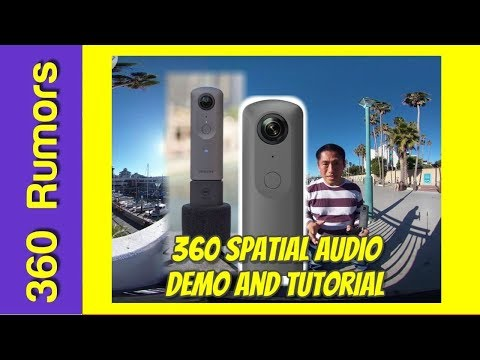 REAL 360 spatial audio sample demo with tutorial for Ricoh Theta V and Adobe Premiere Pro