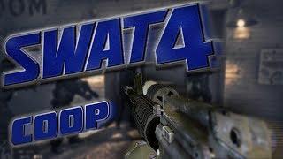Swat 4 Coop Stupid Moments & Random Shit | Swat 4 Coop Fails