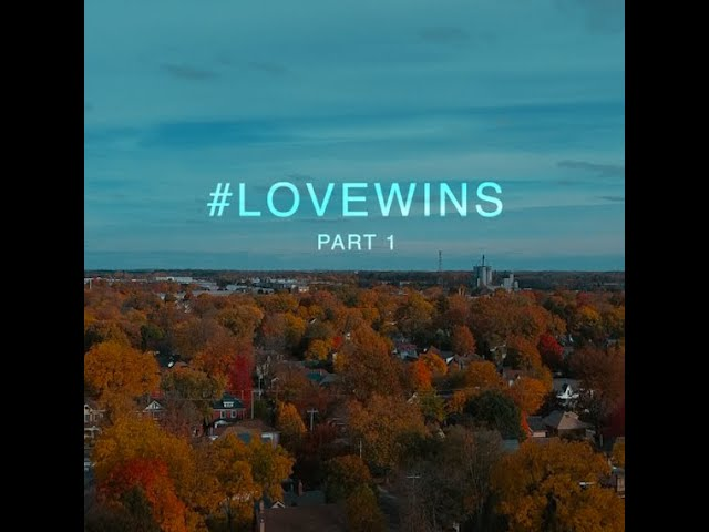 Downtown Stratford | Love Wins | Part I (of four)