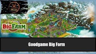 видео Новая браузерная бесплатная онлайн игра Big Farm Goodgame, обзор