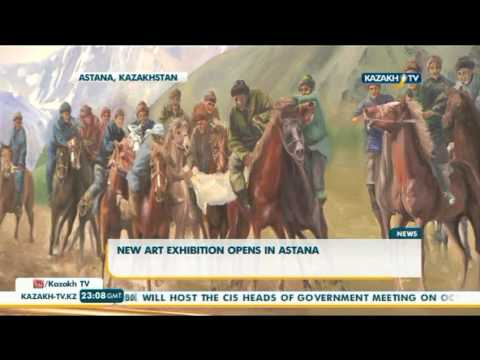 New art exhibition opens in Astana - Kazakh TV