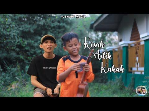 A SHORT MOVIE KISAH ADIK & KAKAK film pendek