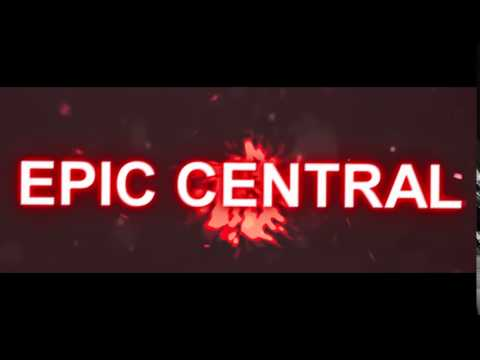 The New Epic Central Intro