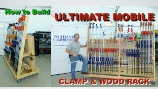 Ultimate Mobile Clamp & Wood Rack