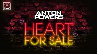Anton Powers - Heart For Sale (Radio Edit)