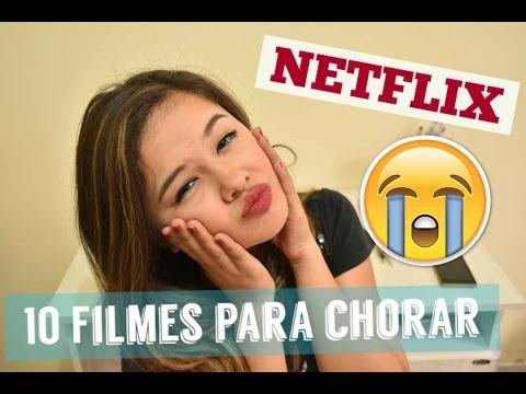 GIRATUALIZA: 10 FILMES PARA CHORAR (NETFLIX)
