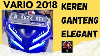 Eps 456 : Modifikasi Ganteng New Honda Vario 2018 | Kedai Riders Project
