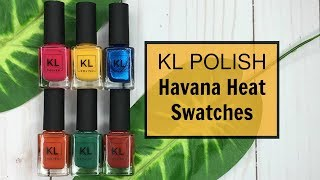 KL Polish Havana Heat Swatches & Review