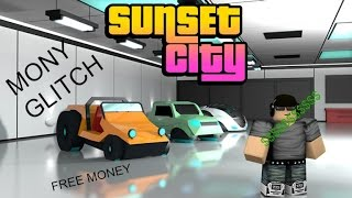 Roblox Sunset City Money Glitch[Not Patched]