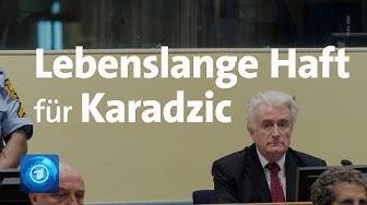 Lebenslange Haft für Serbenführer Karadzic vor UN-Kriegsverbrechertribunal