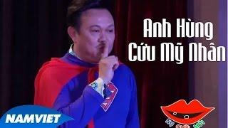 live show cuoi cung long dep trai - chi tai 2015 - tieu pham hai anh hung cuu my nhan