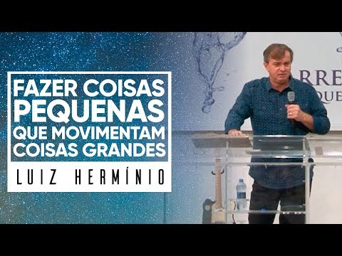 MEVAM OFICIAL - FAZER COISAS PEQUENAS QUE MOVIMENTAM COISAS GRANDES - Luiz Hermínio