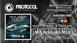 Nicky Romero & Vicetone - Let Me Feel (Manse Remix)