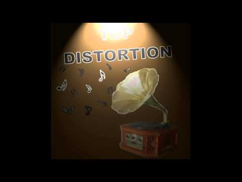 Top Distortion (Official Compilation)