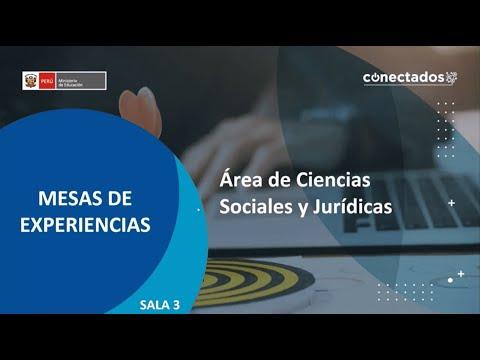 Mesas de experiencias: Área de Ciencias Sociales y Jurídicas