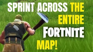 SPRINT ACROSS THE ENTIRE MAP IN FORTNITE Without Dying!