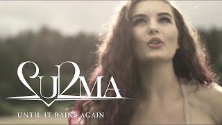 Surma – Until It Rains Again (OFFICIAL VIDEO)