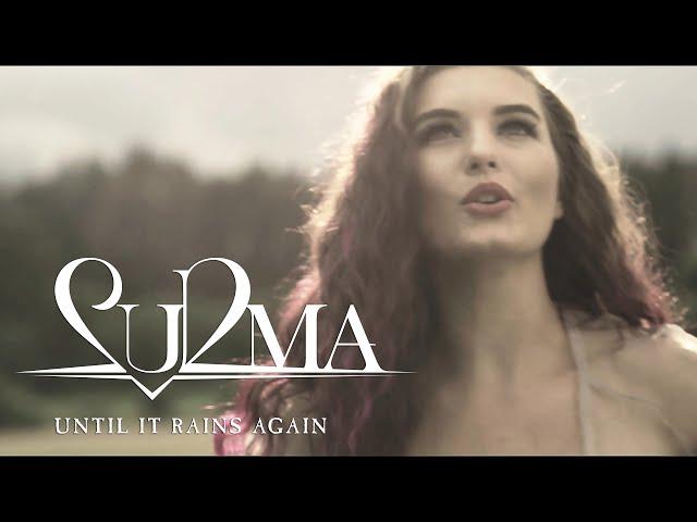 Surma - Until It Rains Again (OFFICIAL VIDEO)