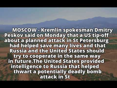 Kremlin says US tip-off about planned attack 'saved many lives'