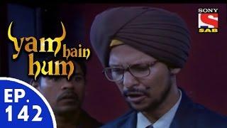 Yam Hain Hum - यम हैं हम - Episode 142 - 30th June, 2015