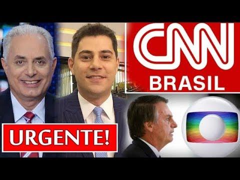 A GLOBO VAI AO FUNDO DO POÇO COM A CHEGADA DA CNN BRASIL CONTRATANDO EVARISTO COSTA E WILLIAN WAACK.