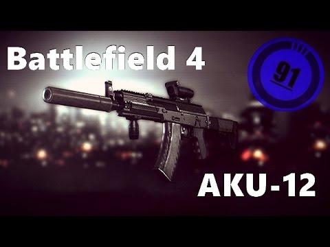 """Battlefield 4 """"AKU-12"""" Montage"""