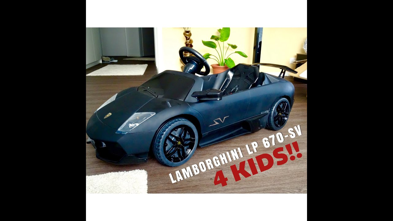 lamborghini murcielago lp 670 sv 12v electric car for kids part 1