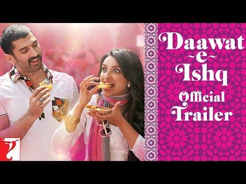 Daawat-e-Ishq - Trailer with English Subtitles - YouTube Daawat E Ishq