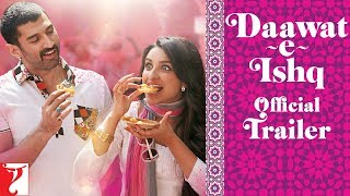 Daawat-e-Ishq - Trailer with English Subtitles