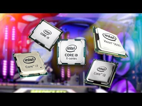 Which Intel CPU Should I Buy? Best CPUs For Every Budget (2018)