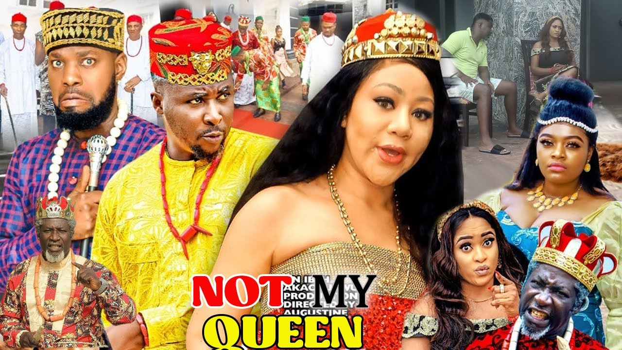 Download NOT MY QUEEN SEASON 1&2 (NEW MOVIE) - CHINENYE UBAH NEW 2021 LATEST NIGERIAN NOLLYWOOD MOVIE