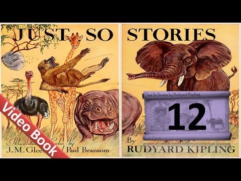 12 - Just So Stories by Rudyard Kipling - The Butterfly that Stamped