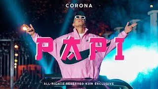 CORONA - PAPI (OFFICIAL VIDEO)