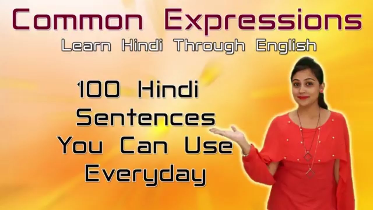 100 Hindi Sentences You Can Use Everyday