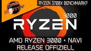 AMD Ryzen 3000/3850 + Radeon Navi Release offiziell | Benchmark vom 3700X? | DasMonty
