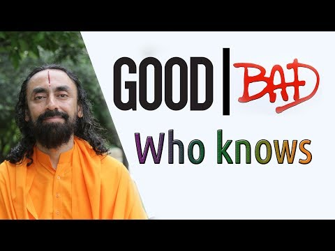 Why Bad things happen to Good people | What is Good What is Bad | Part 2