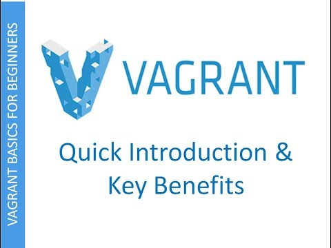 Vagrant | Quick Introduction & Benefits