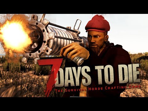7 Days To Die - ЗОМБИ ПРОТИВ БАЗУКИ! (ГЛЮКИ/БАГИ/ФЭЙЛЫ)