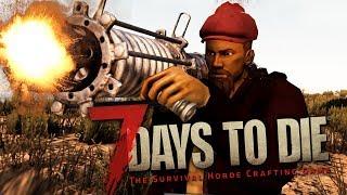 7 Days To Die - ЗОМБИ ПРОТИВ БАЗУКИ! (ГЛЮКИ/БАГИ/ФЭЙЛЫ)