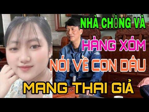 ? Hàng Xóm Chia Sẻ Sự Thật Về Thai Phụ Mang Bụng Giả. Ở Bắc Ninh.
